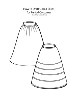 Front Page for How To Draft Gored Skirts for Period Costumes